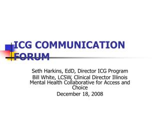 ICG COMMUNICATION FORUM
