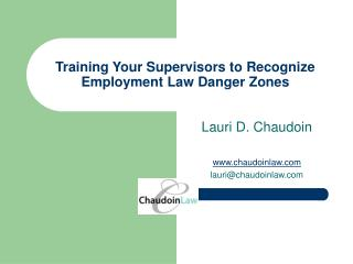 Training Your Supervisors to Recognize Employment Law Danger Zones