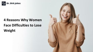 Reasons Why Women Face Difficulties to Lose Weight