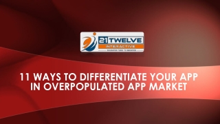 11 Ways to Differentiate Your App in Overpopulated App Market