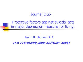 Protective factors against suicidal acts in major depression: reasons for living