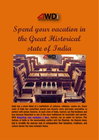 Spend your vacation in the Great Historical state of India