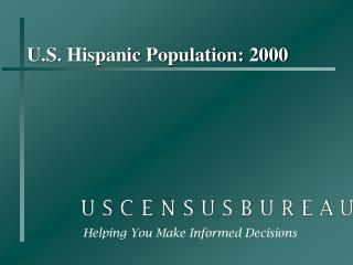 U.S. Hispanic Population: 2000