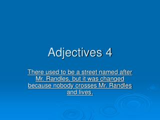 Adjectives 4