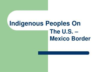 Indigenous Peoples  On