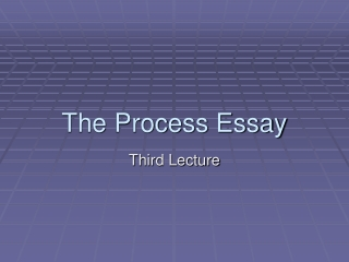 The Process Essay
