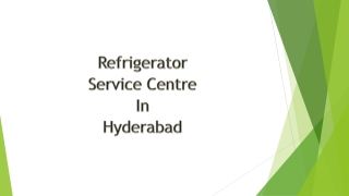 Refrigerator Service Centre in Hyderabad