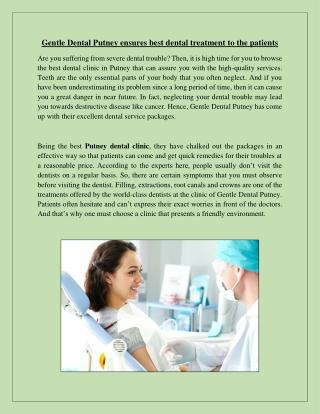 Gentle Dental Putney ensures best dental treatment to the patients