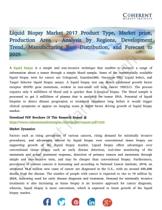 Liquid Biopsy Market 2017 Product Type, Market price, Production Area , Analysis by Regions, Development Trend, Manufact