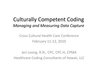Culturally Competent Coding Managing and Measuring Data Capture