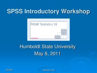 SPSS Introductory Workshop