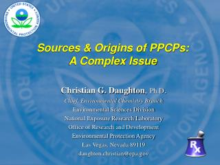 Sources & Origins of PPCPs: A Complex Issue