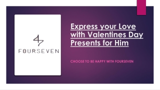 Express your Love with Valentines Day Presents for Him