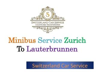 Minibus service Zurich to Lauterbrunnen