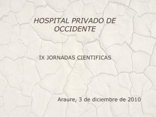 HOSPITAL PRIVADO DE OCCIDENTE