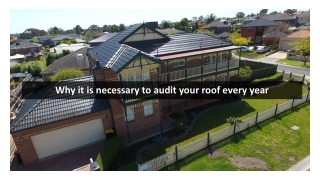 Why it is necessary to audit your roof every year