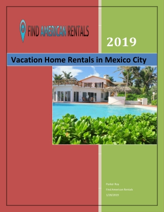 Vacation Home Rentals in Mexico City