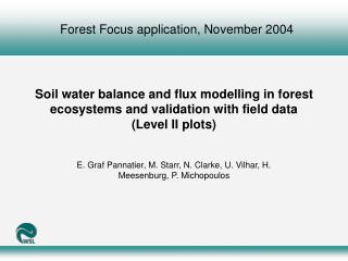 Soil water balance and flux modelling in forest ecosystems and validation with field data Level II plots