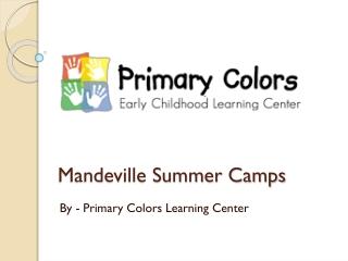 Mandeville Summer Camps