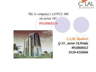 3c lotus 300  residential project sec-107 noida 9910008814