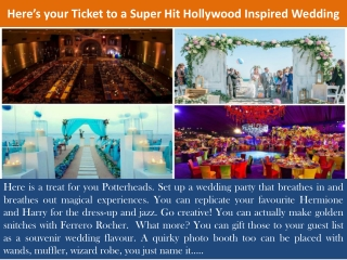 Here's your Ticket to a Super Hit Hollywood Inspired Wedding