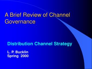 A Brief Review of Channel Governance