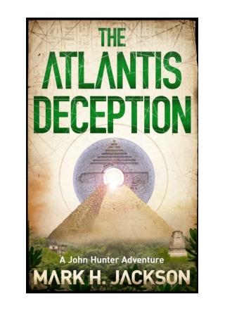 The Atlantis Deception by Mark Jackson