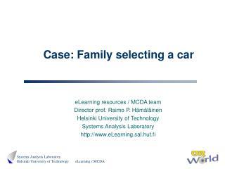 Case: Family selecting a car
