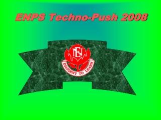 ENPS Techno-Push 2008
