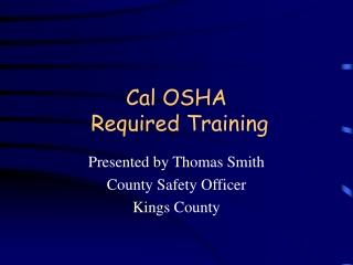 Cal OSHA Required Training