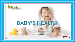 The Best Tips For Baby's Health