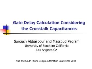 Gate Delay Calculation Considering the Crosstalk Capacitances