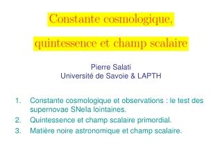 Pierre Salati Université de Savoie & LAPTH