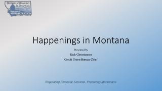 Happenings in Montana