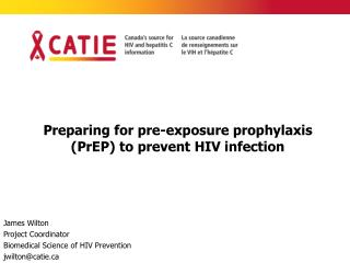 Preparing for pre-exposure prophylaxis PrEP to prevent HIV infection
