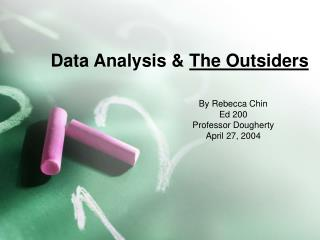 Data Analysis &  The Outsiders