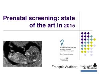 Prenatal screening: state of the art in 2015