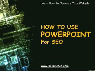 How To - Using Powerpoint For SEO Purposes