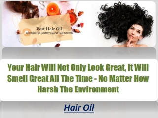 Hair oils have actually been used for centuries by women in
