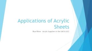 Applications of Acrylic Sheets - Blue Rhine