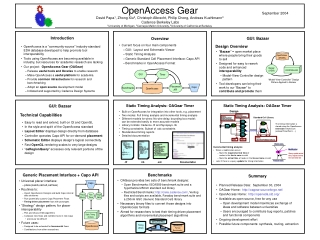 Built on OpenAccess for integration into other tools, e.g. placement