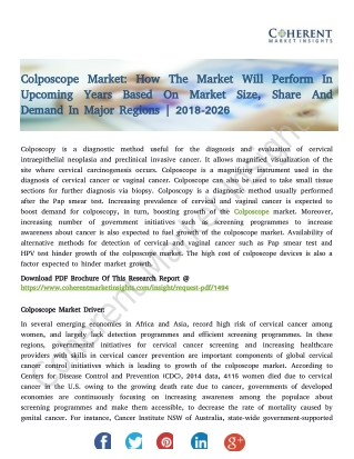 Colposcope Market: How The Market Will Perform In Upcoming Years Based On Market Size, Share And Demand In Major Regions