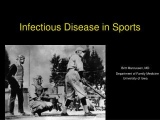 Infectious Disease in Sports