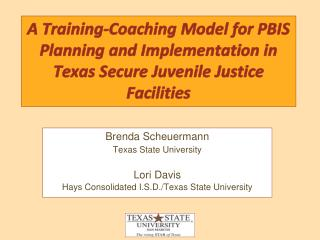 A Training-Coaching Model for PBIS Planning and Implementation in Texas Secure Juvenile Justice Facilities