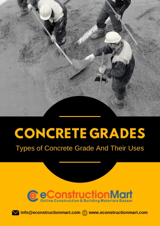 Concrete Grades: Types of Concrete Grade and their uses