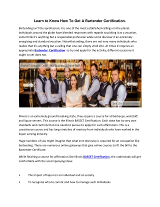 Learn to Know How To Get A Bartender Certification.