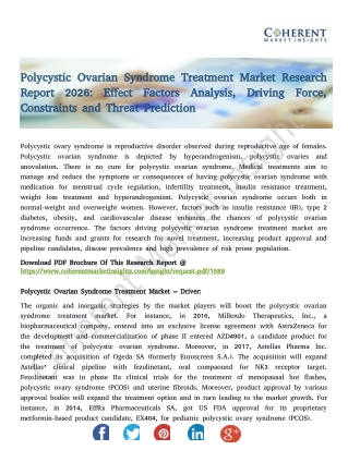 Polycystic Ovarian Syndrome Treatment Market Research Report 2026: Effect Factors Analysis, Driving Force, Constraints a