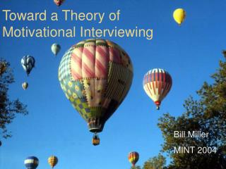 Toward a Theory of Motivational Interviewing