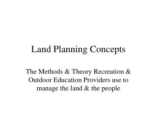 Land Planning Concepts