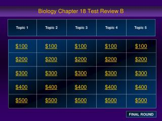 Biology Chapter 18 Test Review  B
